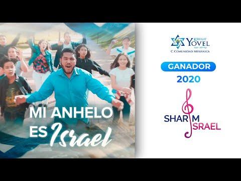 Mi Anhelo es Israel - Comunidad Yovel - Canción Ganadora Sharim Israel 2020