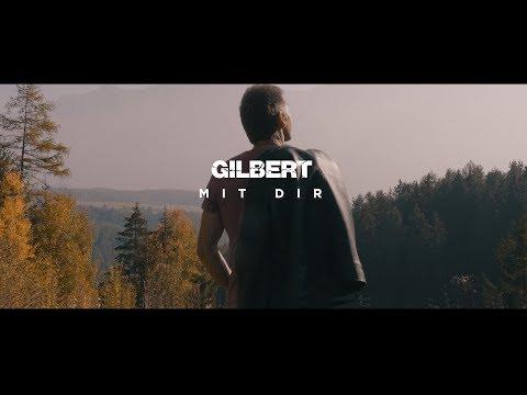 Gilbert - Mit Dir [Offizielles Musikvideo]