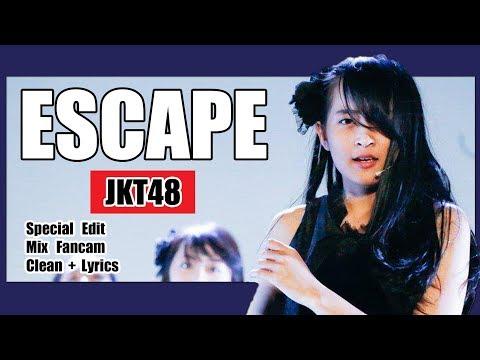 [Clean + Lirik] JKT48 - Escape @ Team KIII