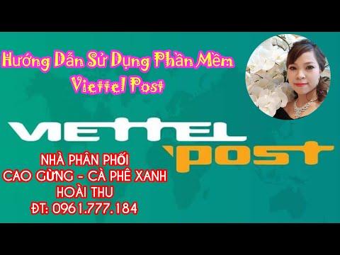Hướng Dẫn Sử Dụng Phần Mềm Viettel Post