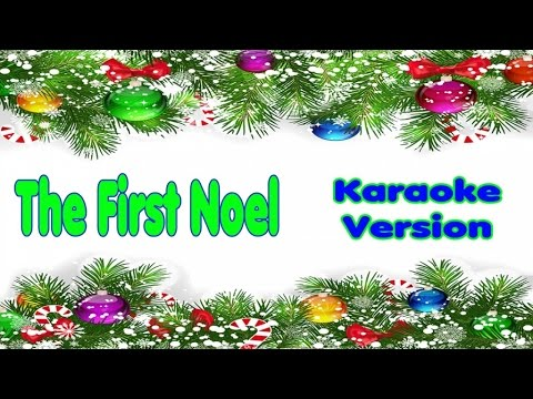 Christmas Songs Karaoke Lyrics: THE FIRST NOEL - Karaoke for kids ...