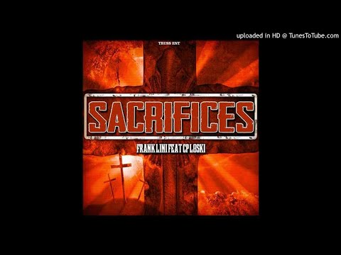 SACRIFICE by Frank Lini ft Loski