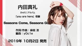内田真礼 2ndミニアルバム『you are here』収録曲「Seasons Come, Seasons Go」試聴ver. 内田真礼 検索動画 16