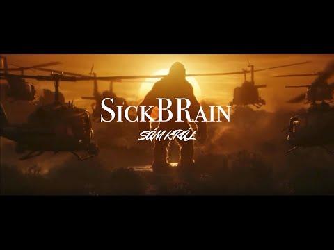 Sickbrain - SÁM KRÁL mp3 ke stažení
