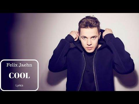 Felix Jaehn - Cool (lyrics)