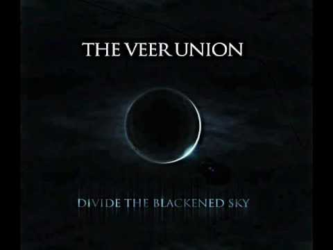 The Veer Union - Divide The Blackened Sky (FULL ALBUM)