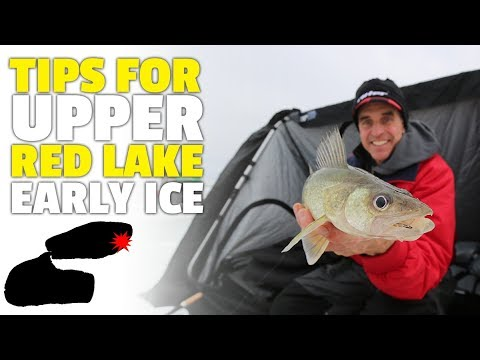 Upper Red Lake Early Ice Tips - Chip Leer