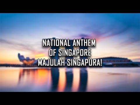 National Anthem of Singapore - Majulah Singapura (Onward Singapore)