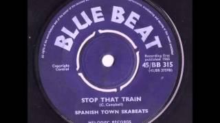 Spanishtown Ska Beats - Stop That Train