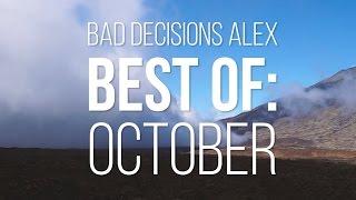 Bad Decisions Alex Best of: October 2015 - Skate[Slate].TV