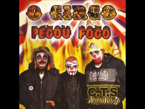 CTS O Circo Pegou Fogo  [CD Completo]