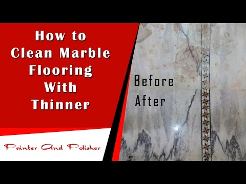 How to Clean Marble Flooring With Thinner