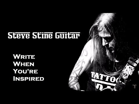 Write When You're Inspired | Steve Stine Guitar Lessons