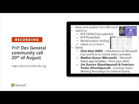 Microsoft 365 PnP – General Microsoft 365 Developer SIG Community Call – 20th Of August, 2020