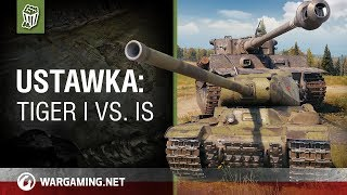 Ustawka: Tiger I vs. IS [World of Tanks Polska]