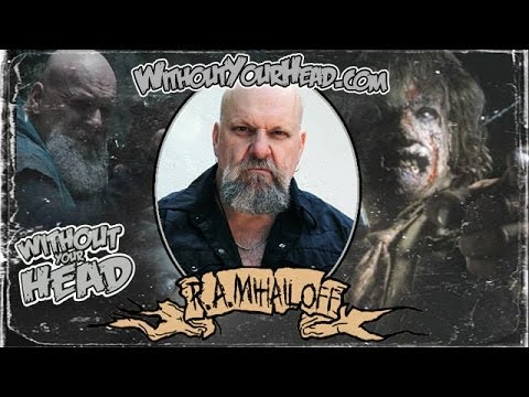 R.A. Mihailoff of Hatchet 2 and Leatherface Texas Chainsaw ... R.a. Mihailoff