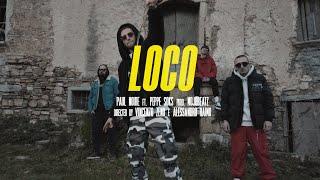 PAUL NOIRE - LOCO feat. PEPPE SOKS (Prod. MOJOBEATZ)