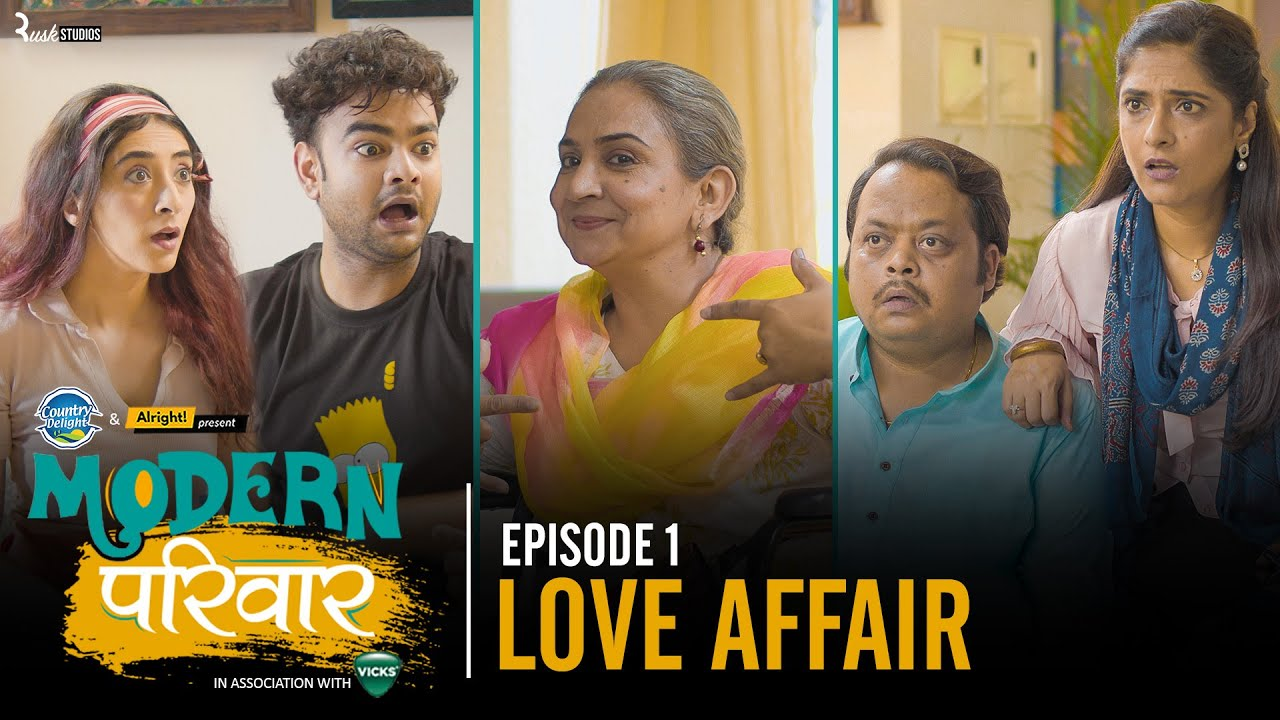 Download Modern Parivaar | EP 1/3 Love Affair | Ft. Kritika Avasthi & Alam Khan | Mini Web Series | Alright!