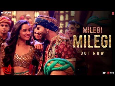 LYRICS Milegi Milego | Stree | Shraddha Kapoor | Rajkumar Rao