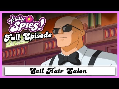 Evil Hair Salon | Series 2, Episode 3 | FULL EPISODE | Totally Spies