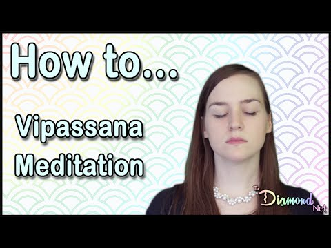 How to Practice Vipassana Meditation - Mindfulness Meditation for Beginners -  Instructions