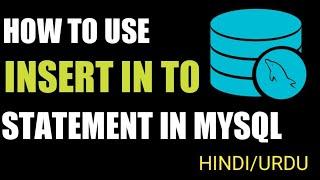 PHP For Beginners - MySQL Insert Statement Query. (Hindi/Urdu)