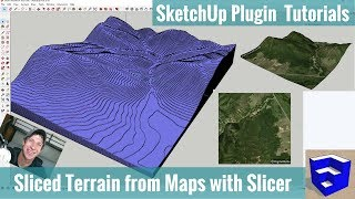 Modeling Sliced Terrain from Location Data in SketchUp with Joint Push Pull and Slicer