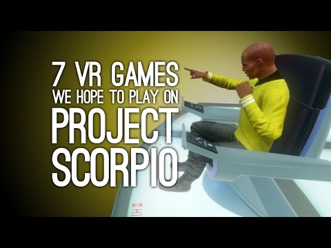 7 VR Games We Cant Wait to Play on Project Scorpio, Hopefully