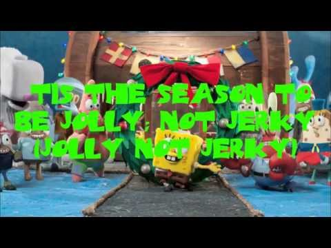 Don't Be A Jerk (Its Christmas) lyrics - Spongebob