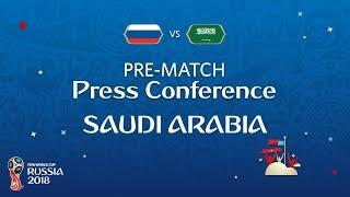 FIFA World Cup™ 2018: Russia - Saudi Arabia: Saudi Arabia Pre-Match Press Conference