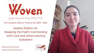Jessica Dalton on keeping the faith during lockdown