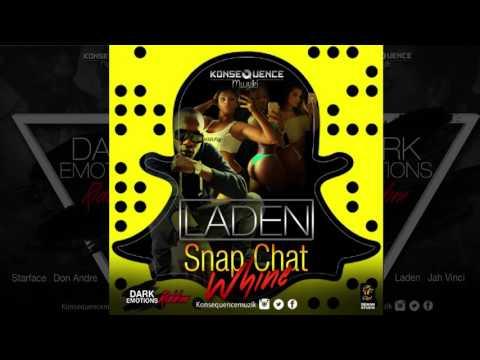 Laden - Snap Chat Whine [Dark Emotions Riddim] (Dancehall 2017) {Konsequence Muzik}