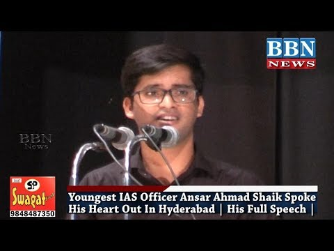 Youngest IAS Officer Ansar Ahmad Shaik Spoke His Heart Out In Hyderabad | His Full Speech | BBN NEWS