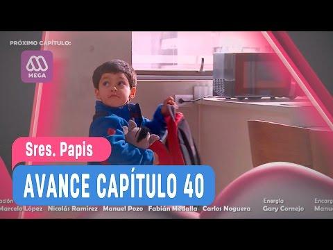 Sres Papis - Avance Capítulo 40