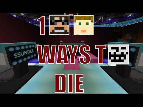 100 WAYS TO DIE! IT'S BACK!! W/ SSundee and Crainer!