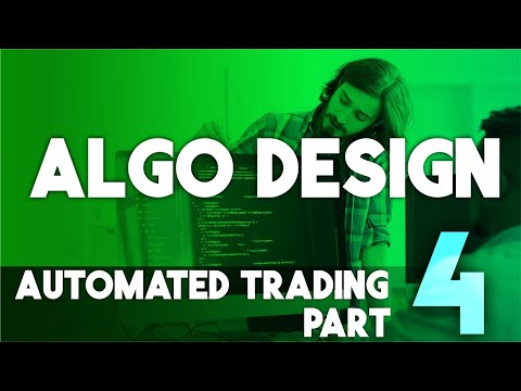Automated Trading Part 4: Trading Algorithm Design