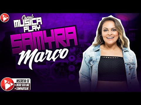 SAMYRA SHOW MARÇO 2020 MÚSICAS NOVAS CD NOVO