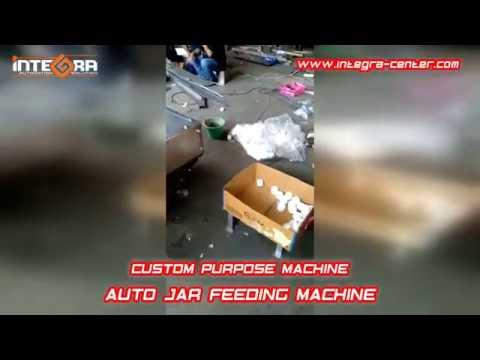 Custom Purpose Machine - AUTO JAR FEEDING MACHINE by INTEGRA CENTER Indonesia