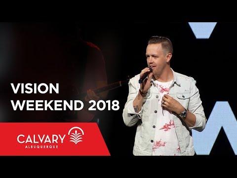 Vision Weekend 2018 - Nate Heitzig