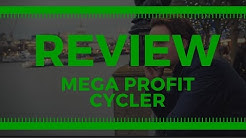 Mega Profit Cycler - Learn The Truth! Is This A Scam Or Legit?