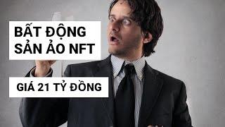 Kỷ lục bất động sản NFT. Bitcoin chờ đợi Death-cross?