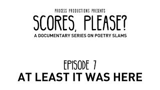 Scores, Please? - Episode 7 - At Least It Was Here
