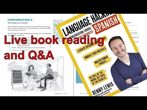 Book reading/Q&A: Language Hacking Spanish🇪🇸 by Benny Lewis, published by Teach Yourself