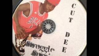 Cut Dee- Soldier for my life