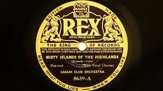 Casani Club Orchestra (Charlie Kunz) – Misty Islands Of The Highlands