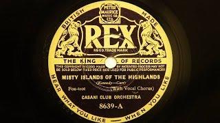 Casani Club Orchestra (Charlie Kunz) – Misty Islands Of The Highlands
