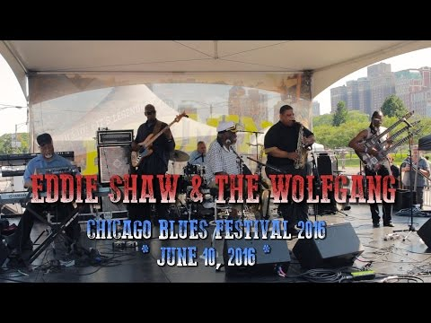 Eddie Shaw & The Wolfgang | Chicago Blues Festival 2016