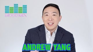 Mood Mix With Andrew Yang