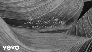 The Civil Wars - Between The Bars (Audio)