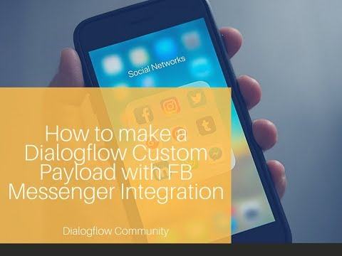 How to make a Dialogflow custom payload with Facebook integration